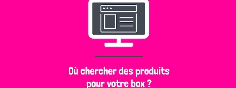 image principale de l'article 9 façons de trouver des produits pour votre box par abonnement